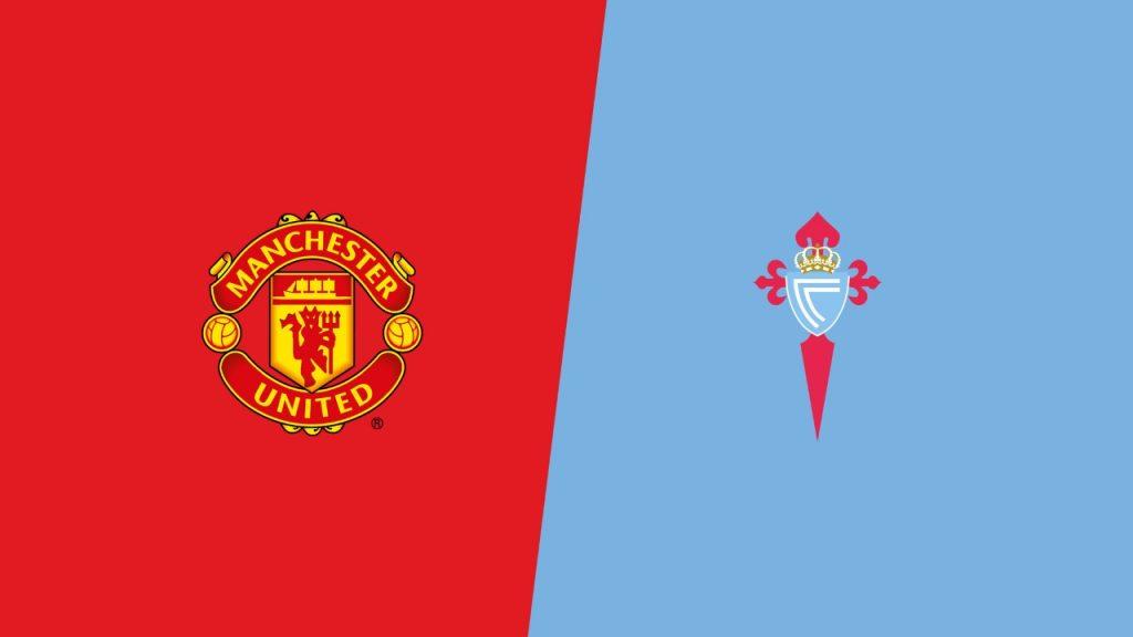 Ponturi pariuri fotbal Europa League – Manchester United vs Celta Vigo